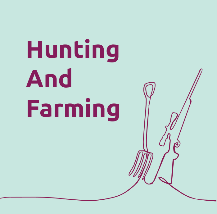 Hunting And Farming