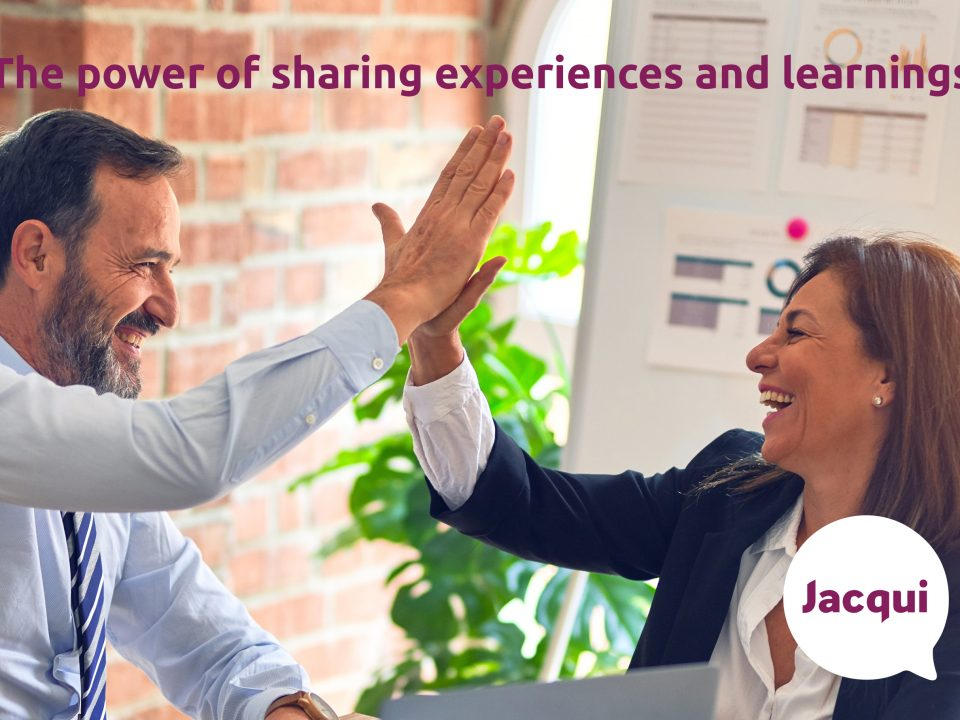 The power of sharing experiences and learnings